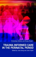 Jacket image for Trauma Informed Care in the Perinatal Period