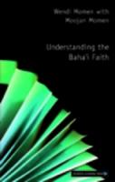 Jacket image for Understanding the Baha'i Faith