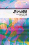 Jacket Image For: Social Work with Fathers