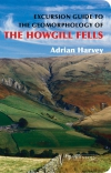 Jacket Image For: An Excursion Guide to the Geomorphology of the Howgill Fells
