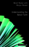 Jacket Image For: Understanding the Baha'i Faith