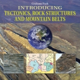 Jacket Image For: Introducing Tectonics, Rock Structures and Mountain Belts