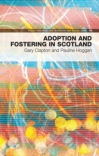 Jacket Image For: Adoption and Fostering in Scotland